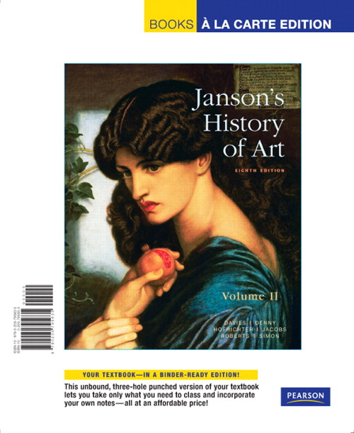 Janson's History of Art: The Western Tradition, Volume II, Books a la Carte Edition, 8th Edition