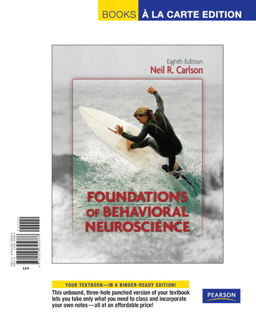 Foundations of Behavioral Neuroscience, Books a la Carte Edition, 8th Edition