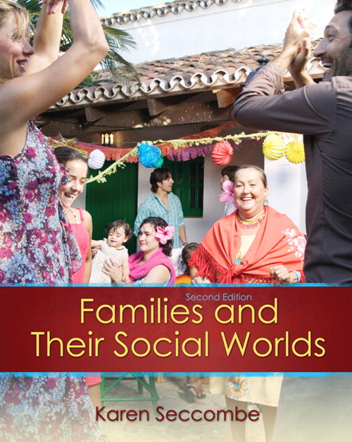 Families and their Social Worlds, 2nd Edition
