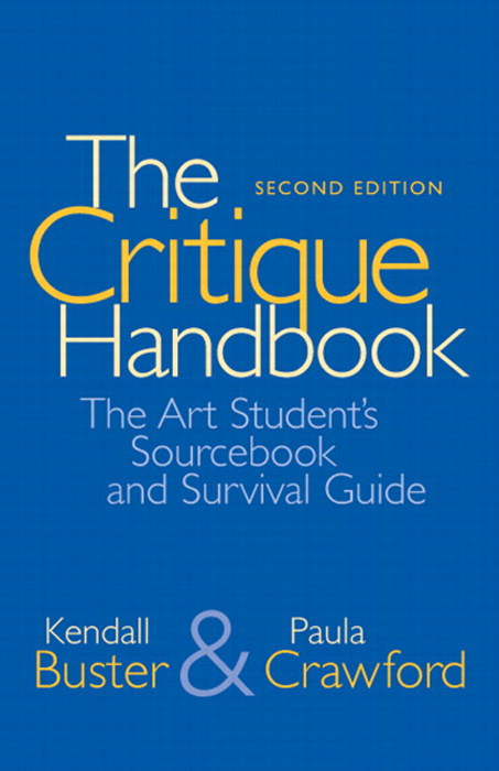 Critique Handbook, The: Student's Sourcebook and Survival Guide, CourseSmart eTextbook, 2nd Edition
