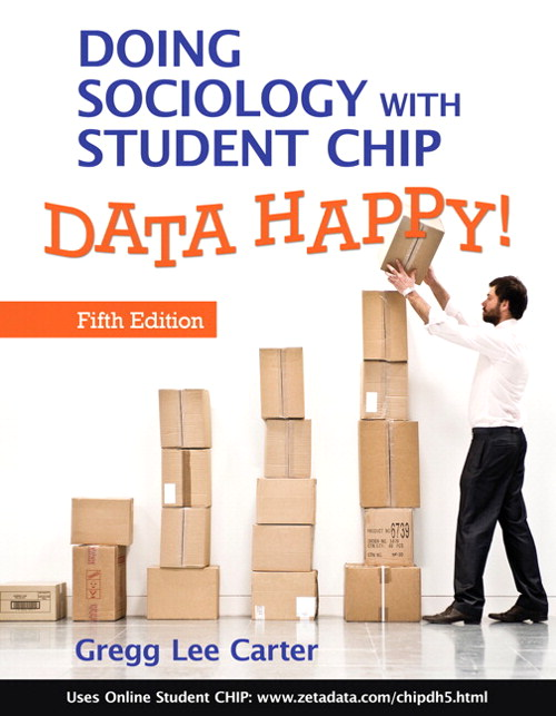 Doing Sociology with Student CHIP: Data Happy!, CourseSmart eTextbook, 5th Edition