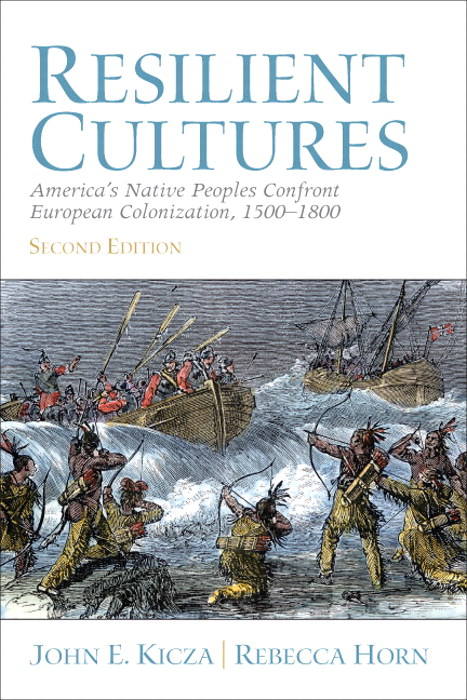 Resilient Cultures: America's Native Peoples Confront European Colonization 1500-1800,  CourseSmart eTextbook, 2nd Edition