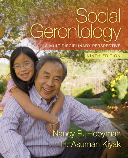 Social Gerontology: A Multidisciplinary Perpsective, CourseSmart eTextbook, 9th Edition