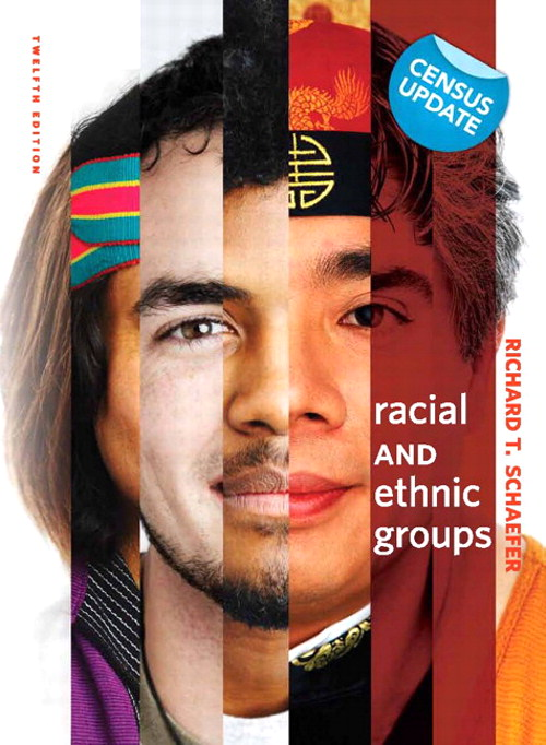 Racial and Ethnic Groups, Census Update, 12th Edition