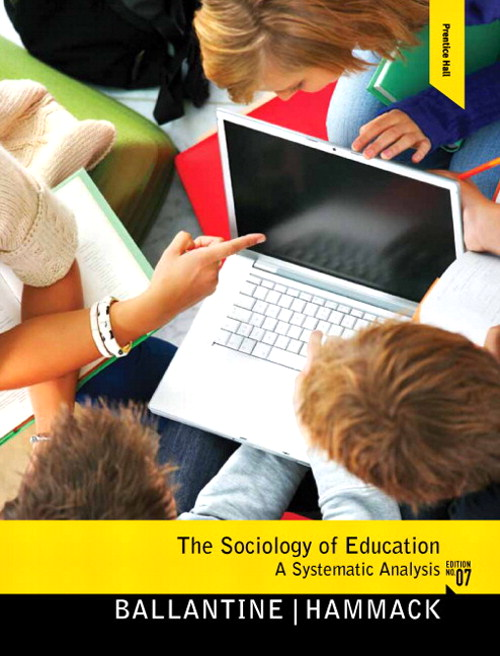 The Sociology of Education: A Systematic Analysis, 7th Edition