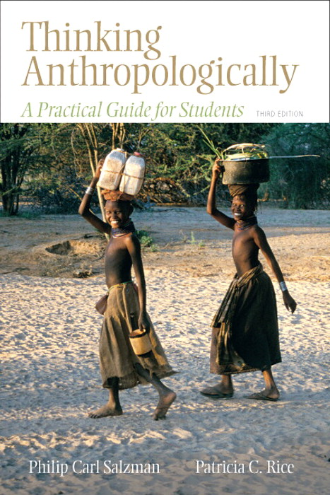 Thinking Anthropologically: A Practical Guide for Students, CourseSmart eTextbook, 3rd Edition