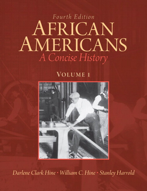 African Americans: A Concise History, Volume 1, 4th Edition