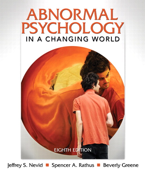 Abnormal Psychology in a Changing World, CourseSmart eTextbook, 8th Edition