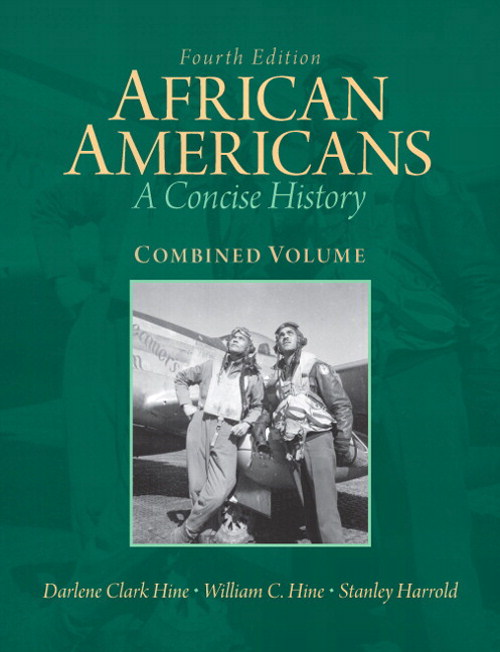 African Americans: A Concise History, Combined Volume, CourseSmart eTextbook, 4th Edition