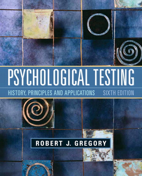 Psychological Testing: History, Principles, and Applications, CourseSmart eTestbook, 6th Edition