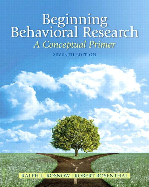 Beginning Behavioral Research: A Conceptual Primer, 7th Edition