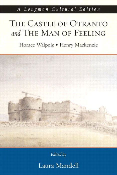 Castle of Otranto and the Man of Feeling, The,  A Longman Cultural Edition,  CourseSmart eTextbook