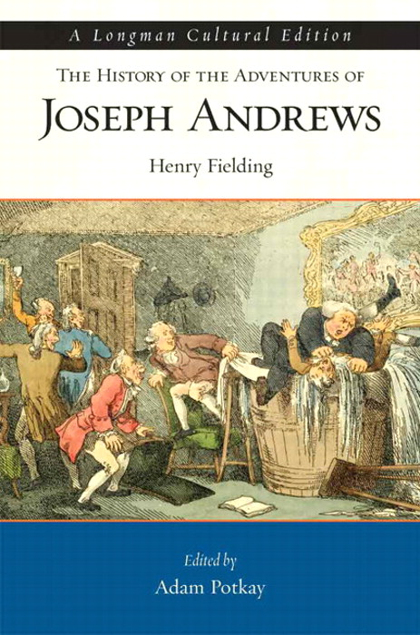 History of the Adventures of Joseph Andrews, The,  A Longman Cultural Edition,  CourseSmart eTextbook
