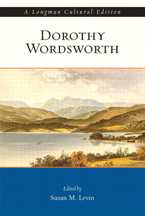 Dorothy Wordsworth: A Longman Cultural Edition,  CourseSmart eTextbook
