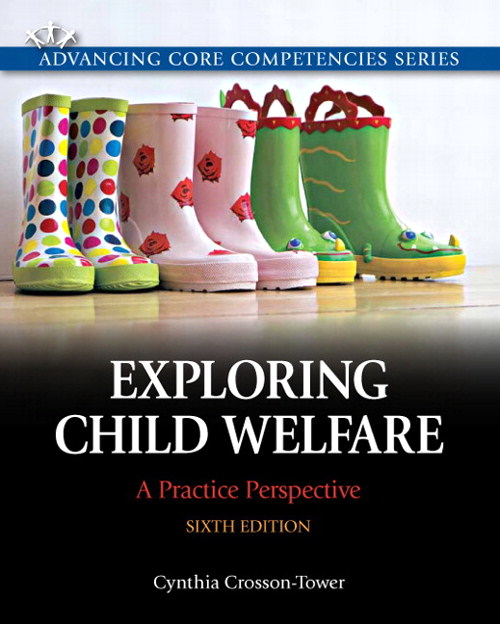 Exploring Child Welfare: A Practice Perspective, CourseSmart eTextbook, 6th Edition