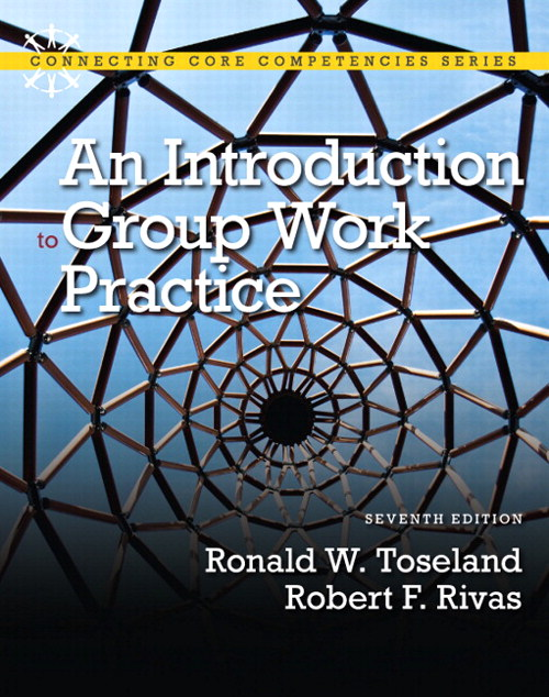 Introduction to Group Work Practice, An, CourseSmart eTextbook, 7th Edition