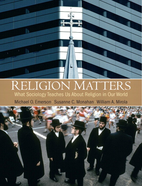 Religion Matters: What Sociology Teaches Us About Religion in Our World, CourseSmart eTextbook