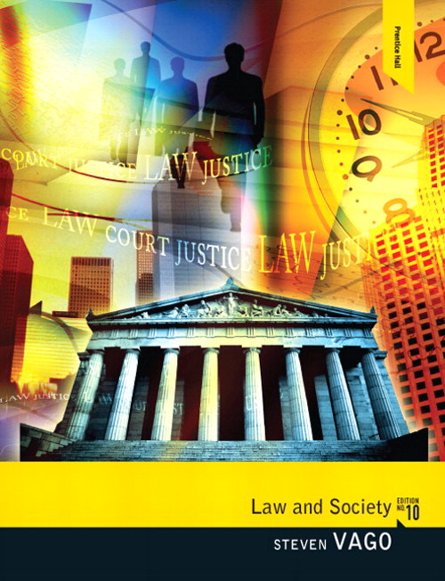Law and Society, 10th Edition