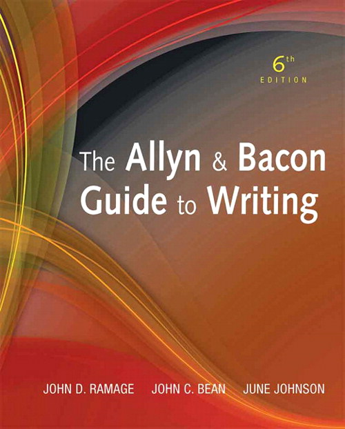 The Allyn & Bacon Guide to Writing, CourseSmart eTextbook, 6th Edition