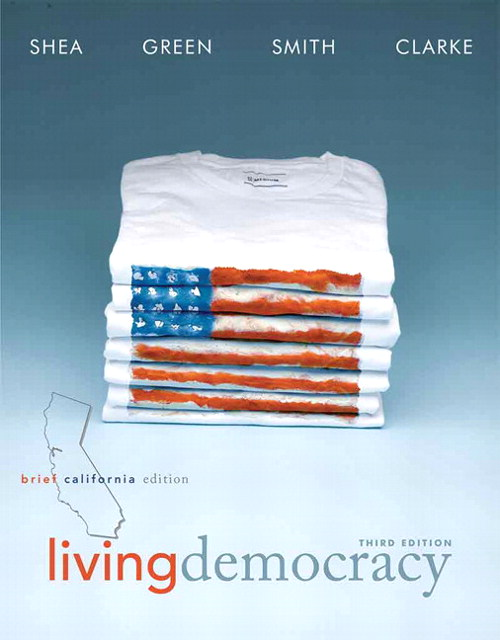 Living Democracy, Brief California Edition, 3rd Edition