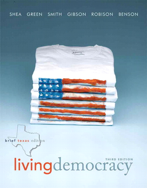 Living Democracy,  Brief Texas Edition, 3rd Edition
