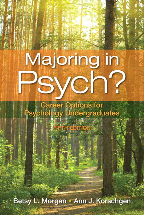 Majoring in Psych?: Career Options for Psychology Undergaduates, CourseSmart eTextbook, 5th Edition