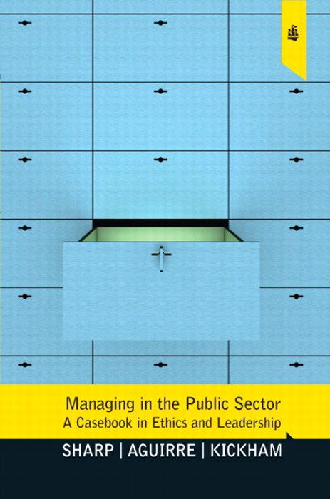 Managing in the Public Sector: A Casebook in Ethics and Leadership, CourseSmart eTextbook