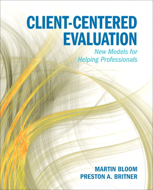 Client-Centered Evaluation: New Models for Helping Professionals, CourseSmart eTextbook