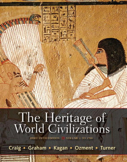 Heritage of World Civilizations, Volume 1, The: Brief Edition, 5th Edition