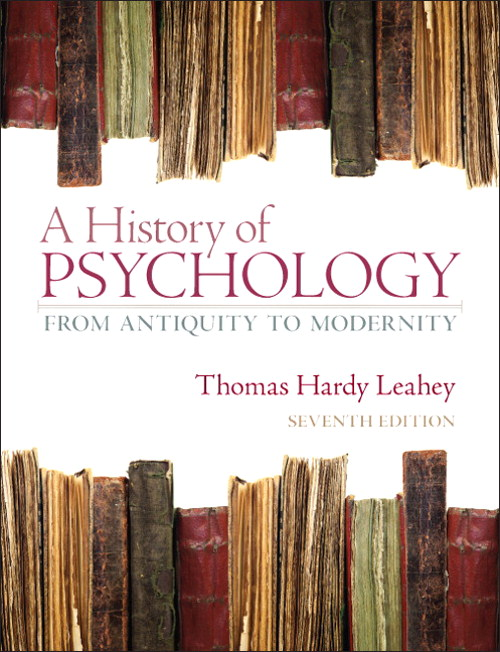 History of Psychology: From Antiquity to Modernity, A, CourseSmart eTextbook, 7th Edition