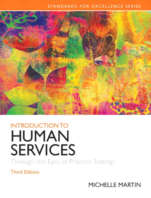 Introduction to Human Services: Through the Eyes of Practice Settings,CourseSmart eTextbook, 3rd Edition