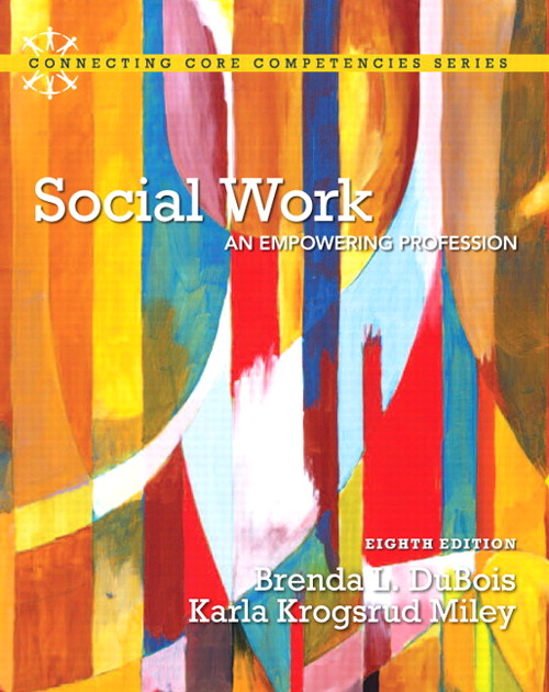 Social Work: An Empowering Profession, CourseSmart eTextbook, 8th Edition