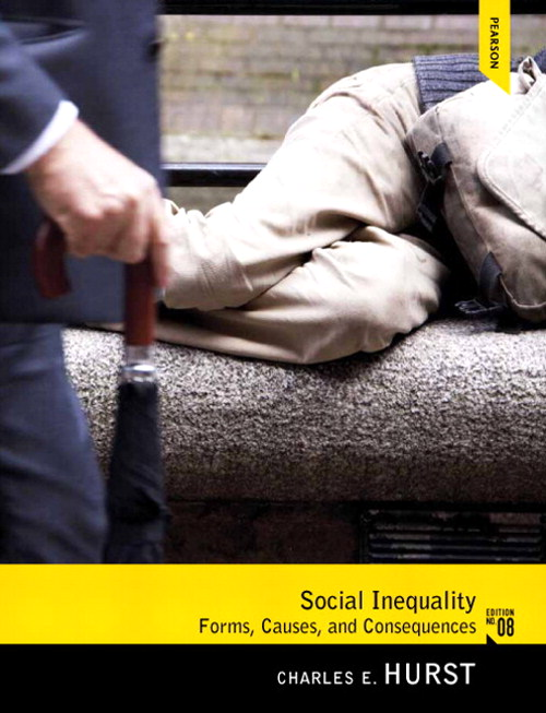 Social Inequality: Forms, Causes, and Consequences,  CourseSmart eTextbook, 8th Edition