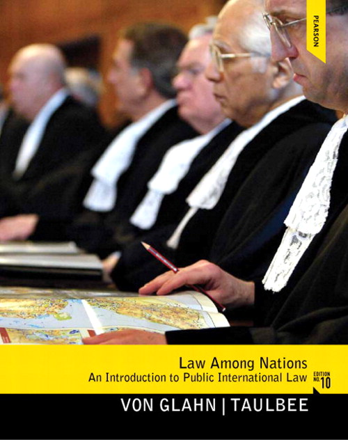 Law Among Nations: An Introduction to Public International Law, 10th Edition
