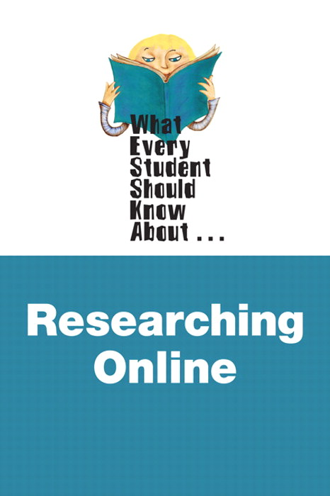 Cover image for What Every Student Should Know about Researching Online, 2nd Edition