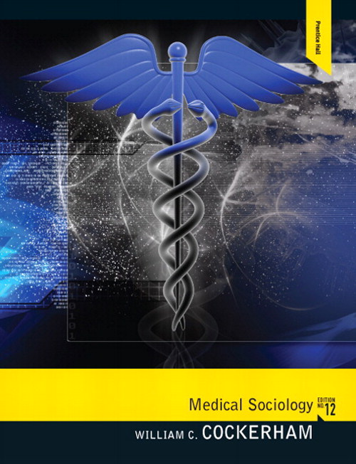 MySearchLab with Pearson eText -- Instant Access -- for Medical Sociology, 12th Edition