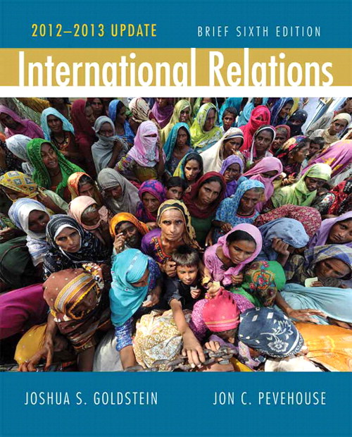 International Relations, Brief Edition, 2012-2013 Update, 6th Edition