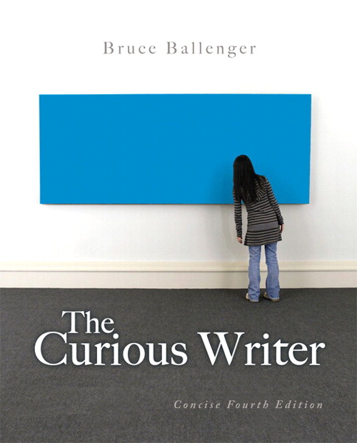 Curious Writer, The: Concise Edition, 4th Edition