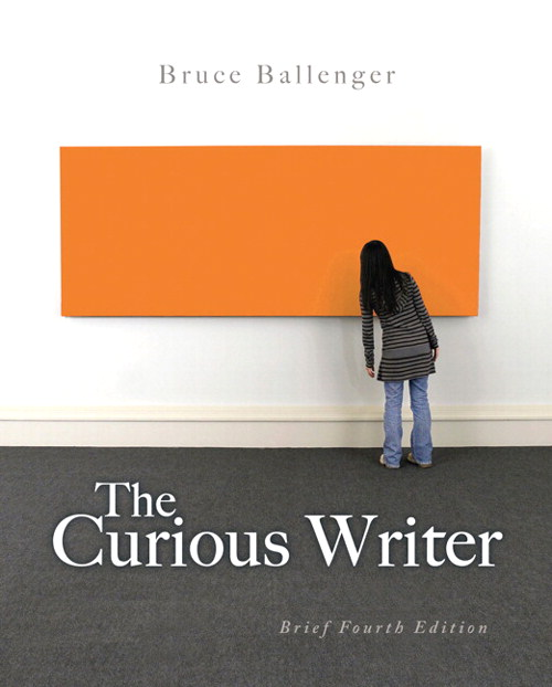 Curious Writer, The: Brief Edition, 4th Edition