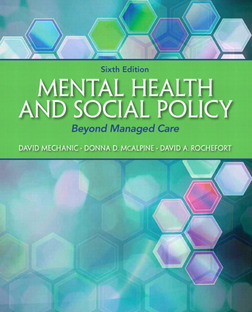 Mental Health and Social Policy: Beyond Managed Care, CourseSmart eTextbook, 6th Edition