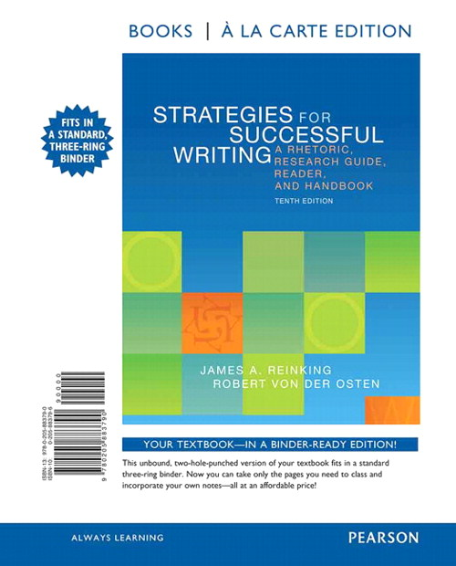 Strategies for Successful Writing: A Rhetoric, Research Guide, Reader, and Handbook, Books a la Carte Edition, 10th Edition