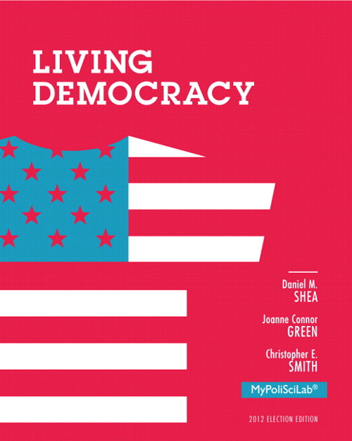 Living Democracy, 2012 Election Edition, 4th Edition