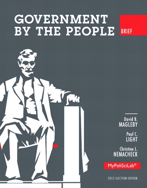 Government by the People, Brief 2012 Election Edition, 10th Edition