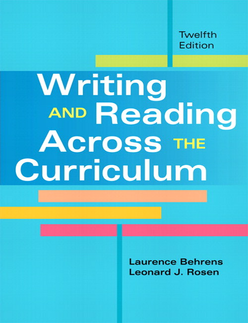 Writing and Reading Across the Curriculum, 12th Edition