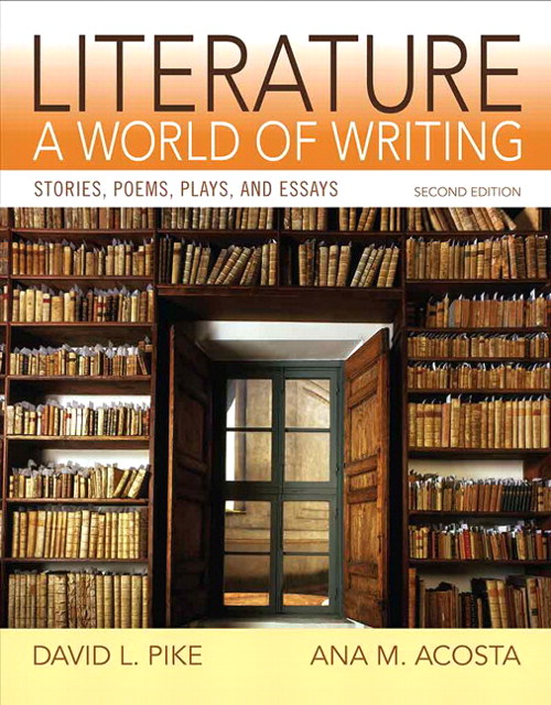 Literature: A World of Writing Stories, Poems, Plays and Essays, 2nd Edition