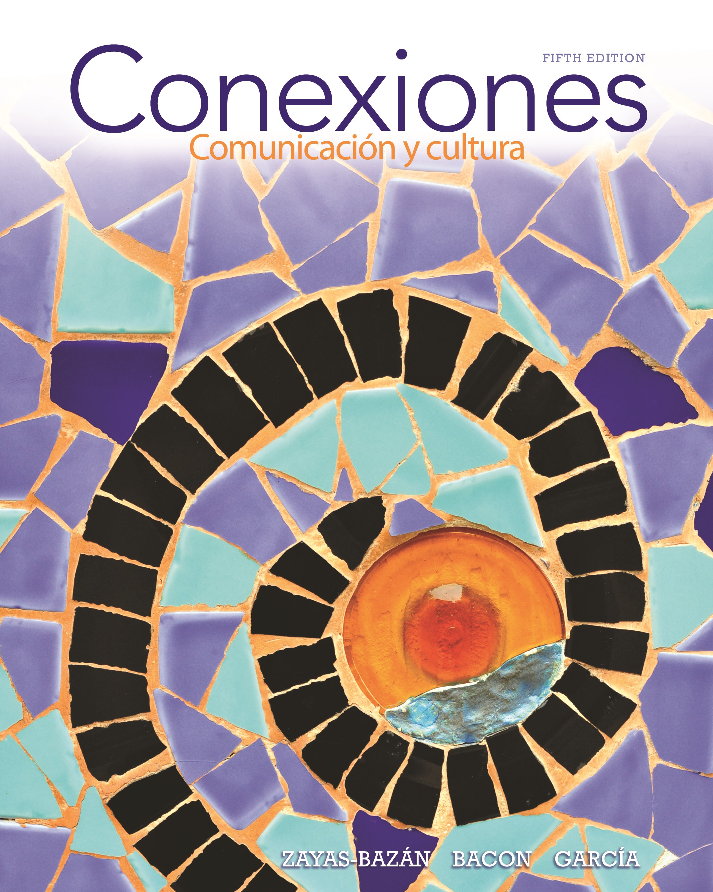 Conexiones: Comunicacion y cultura, CourseSmart eTextbook, 5th Edition