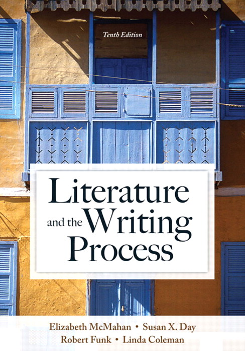 Literature and the Writing Process, 10th Edition