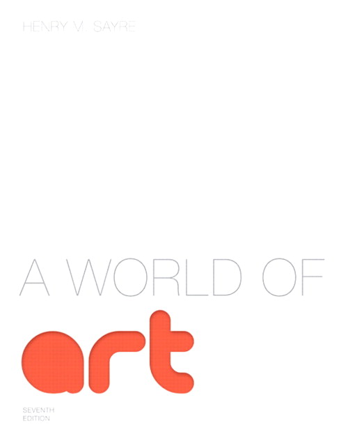 World of Art, A, CourseSmart eTextbook, 7th Edition