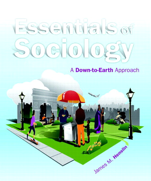 Essentials of Sociology: A Down-to-Earth Approach (Black and White version), 10th Edition