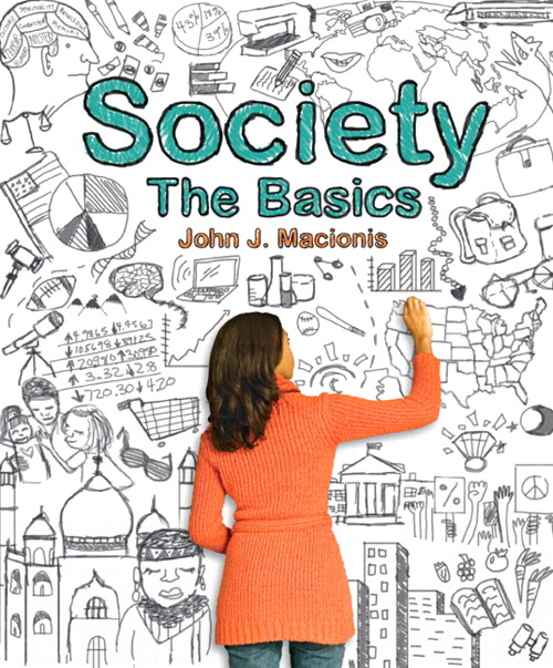 Society: The Basics (Black and White version), 12th Edition